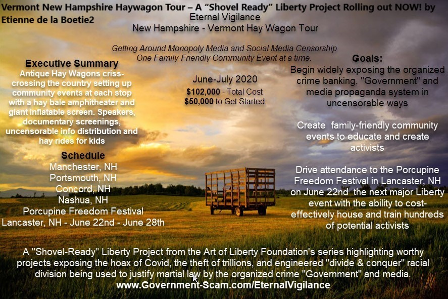 "Vermont New Hampshire Haywagon Tour – A ""Shovel Ready"" Liberty Project Rolling out NOW!"