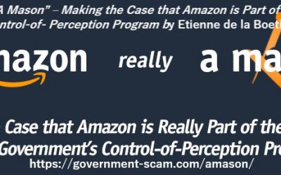 "Is Amazon really ""A Mason"" – Making the Case that Amazon is Part of Organized Crime's Control-of- Perception Program"